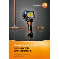 Praktický sprievodca termografie pre oblasť vykurovania